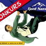 """Konkurs Fjord Nansen """"Miej dzikość w sercu na co dzień!"""""""
