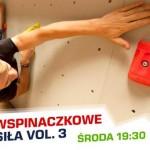 """Towarzyskie Zawody Wspinaczkowe """"Moc i Siła vol. 3"""""""