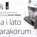Prelekcja Artura Małka – Zima i lato w Karakorum, Broad Peak i K2