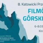8. Katowicki Przegląd Filmów Górskich już za 3 dni